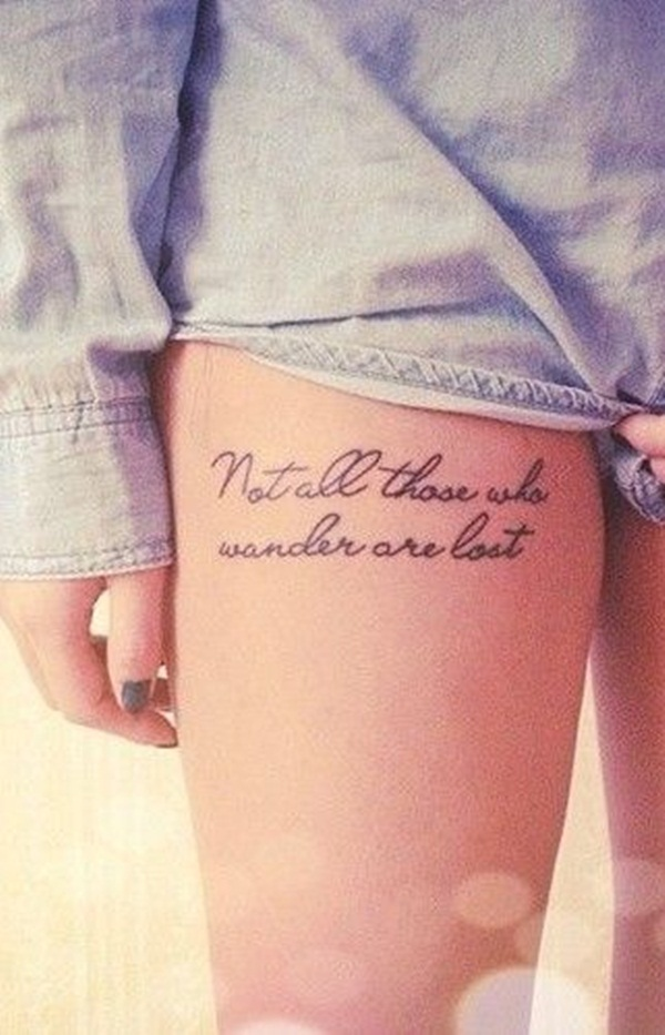 101 best quote tattoo designs for boys and girls for Things tattoo artists love
